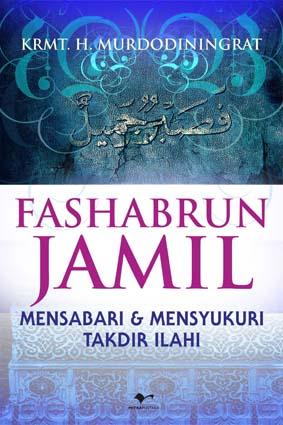 Fashabrun Jamil Mensabari & mensyukuri Takdir Illahi