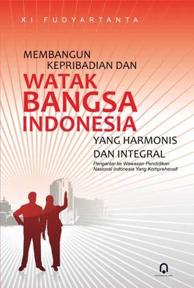 Membangun Kepribadian dan Watak Bangsa Indonesia
