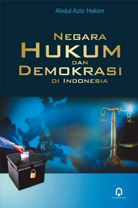 Negara Hukum dan Demokrasi di Indonesia