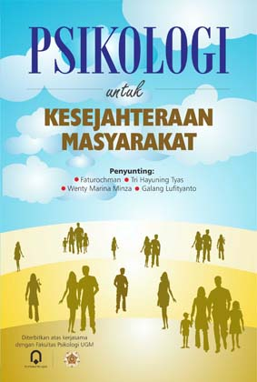 Psikologi Untuk Kesejahteraan Masyarakat