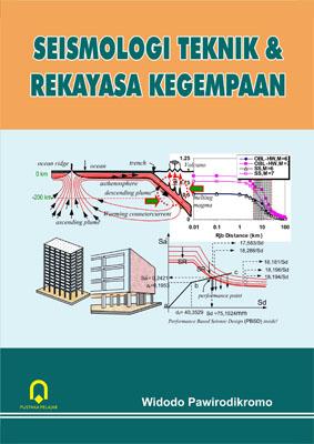 Seismologi Teknik dan Rekayasa Kegempaan