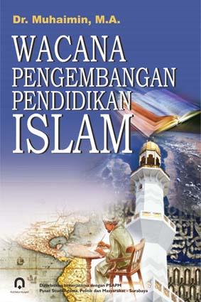 Wacana Pengembangan Pendidikan Islam