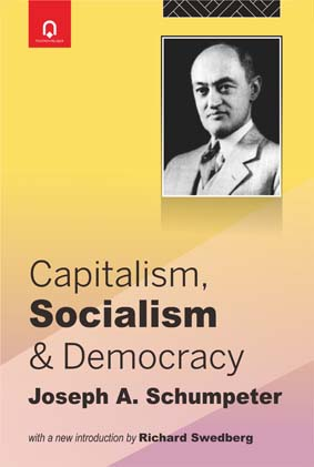 Capitalism, Socialism & Democracy