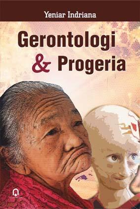 Gerontologi Dan Progeria