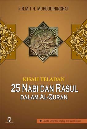 Kisah Teladan 25 Nabi dan Rasul Dalam Al-Qur'an