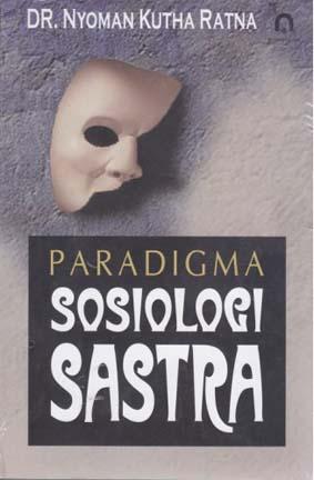 Paradigma Sosiologi Sastra