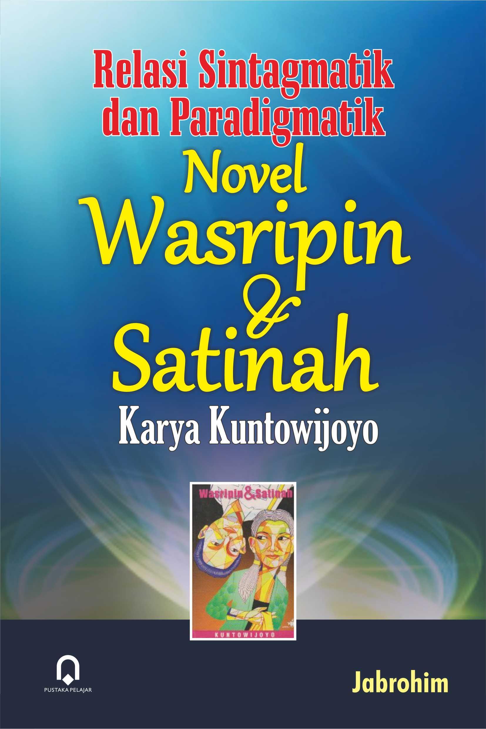 Relasi Sintagmatik dan Paradigmatik novel Wasripin dan Satinah