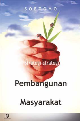 Strategi-Strategi Pembangunan Masyarakat