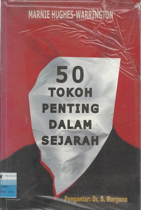 50 Tokoh Penting dalam Sejarah
