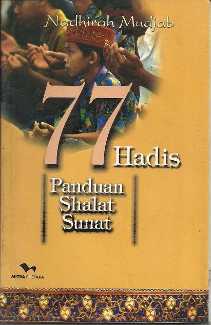 77 Hadis Panduan Shalat Sunat