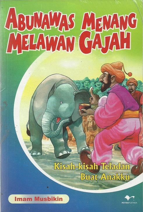 Abunawas Menang Melawan Gajah