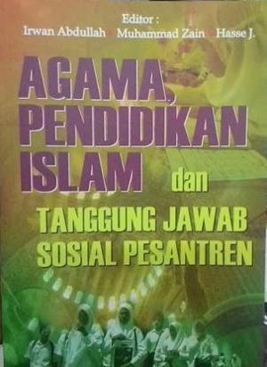 Agama, Pendidikan Islam dan Tanggung Jawab Sosial Pesantren