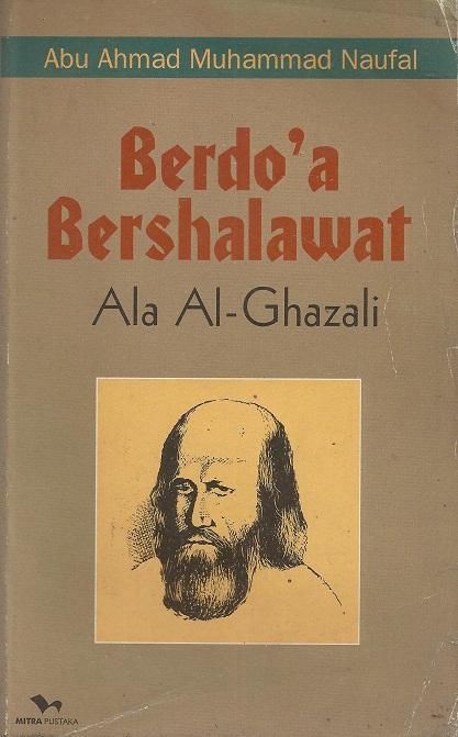Berdoa dan Bershalawat ala Al-Ghazali