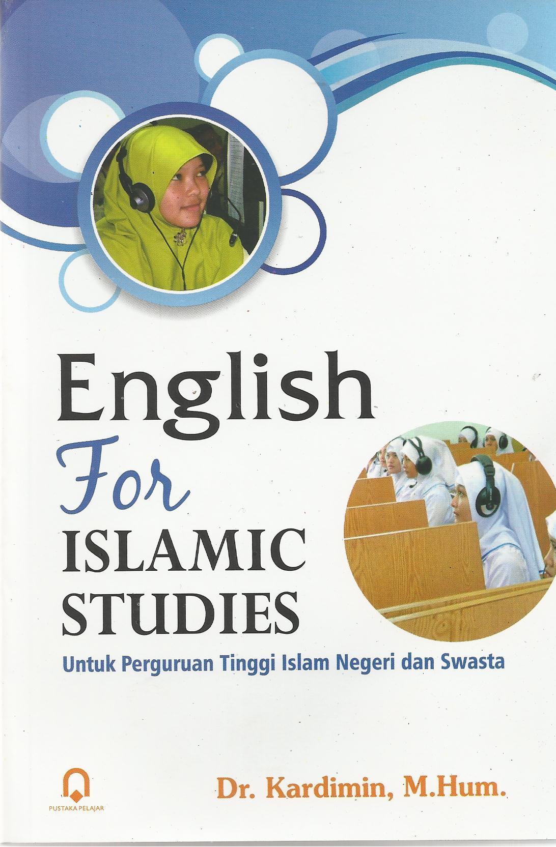 English for Islamic Studies Untuk Perguruan Tinggi Islam Negeri dan Swasta
