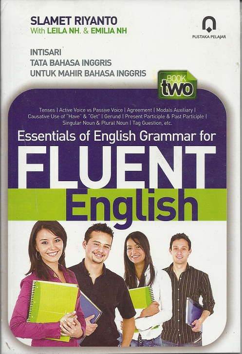 Essentials of English Grammar For Fleunt English (buku 2)