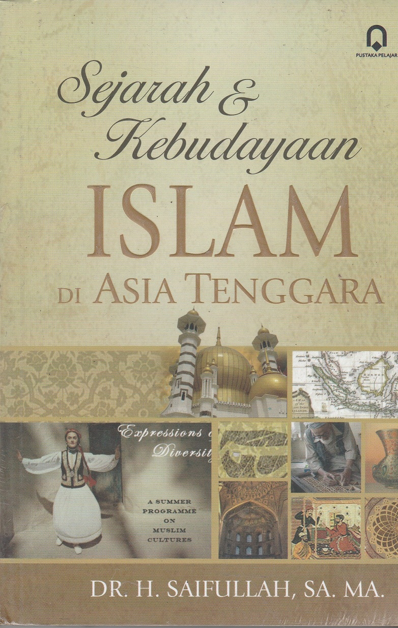 Sejarah dan Kebudayaan Islam di Asia Tenggara