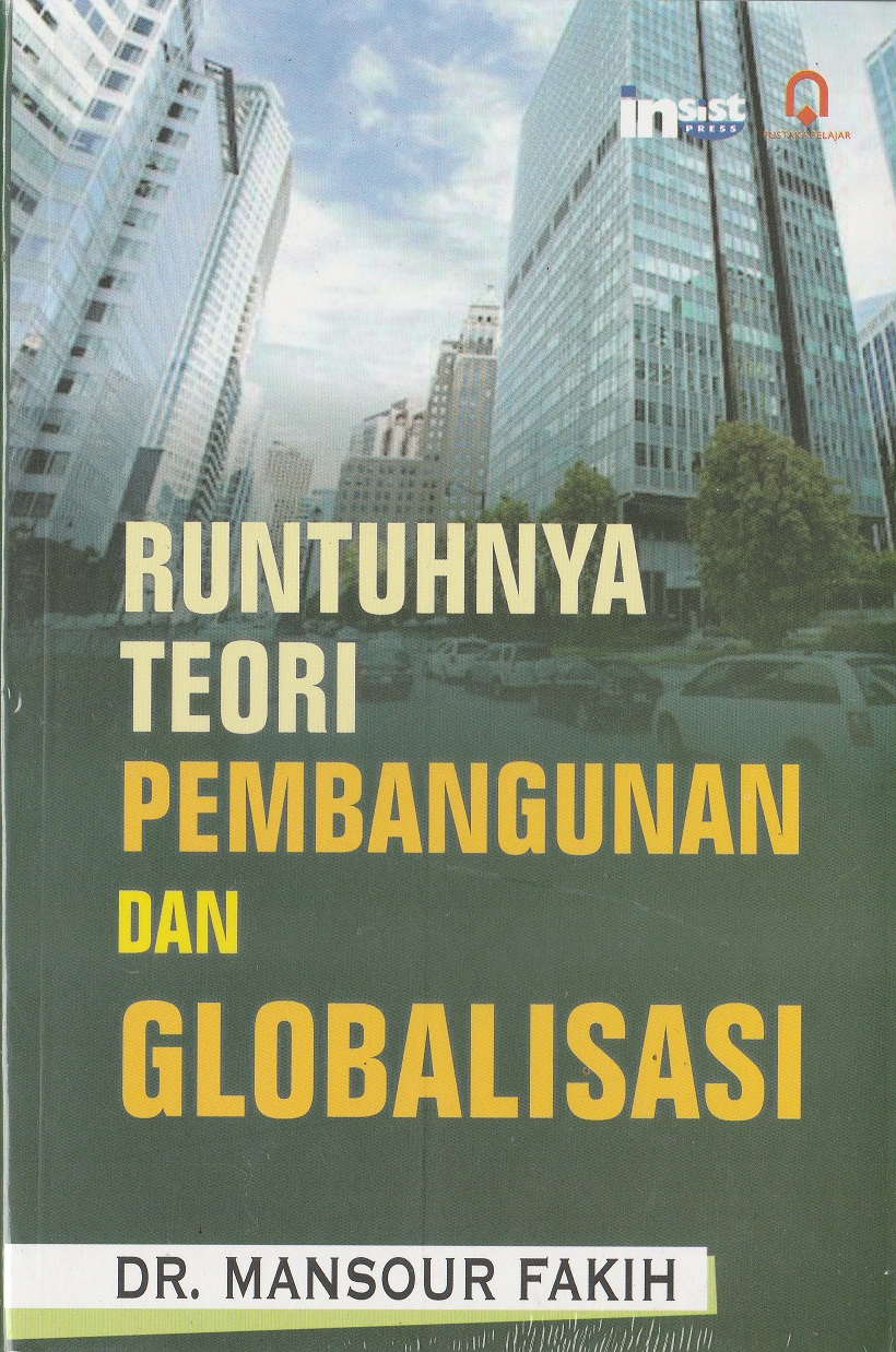 Runtuhnya Teori Pembangunan Dan Globalisasi