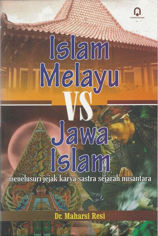 Islam Melayu vs Jawa Islam
