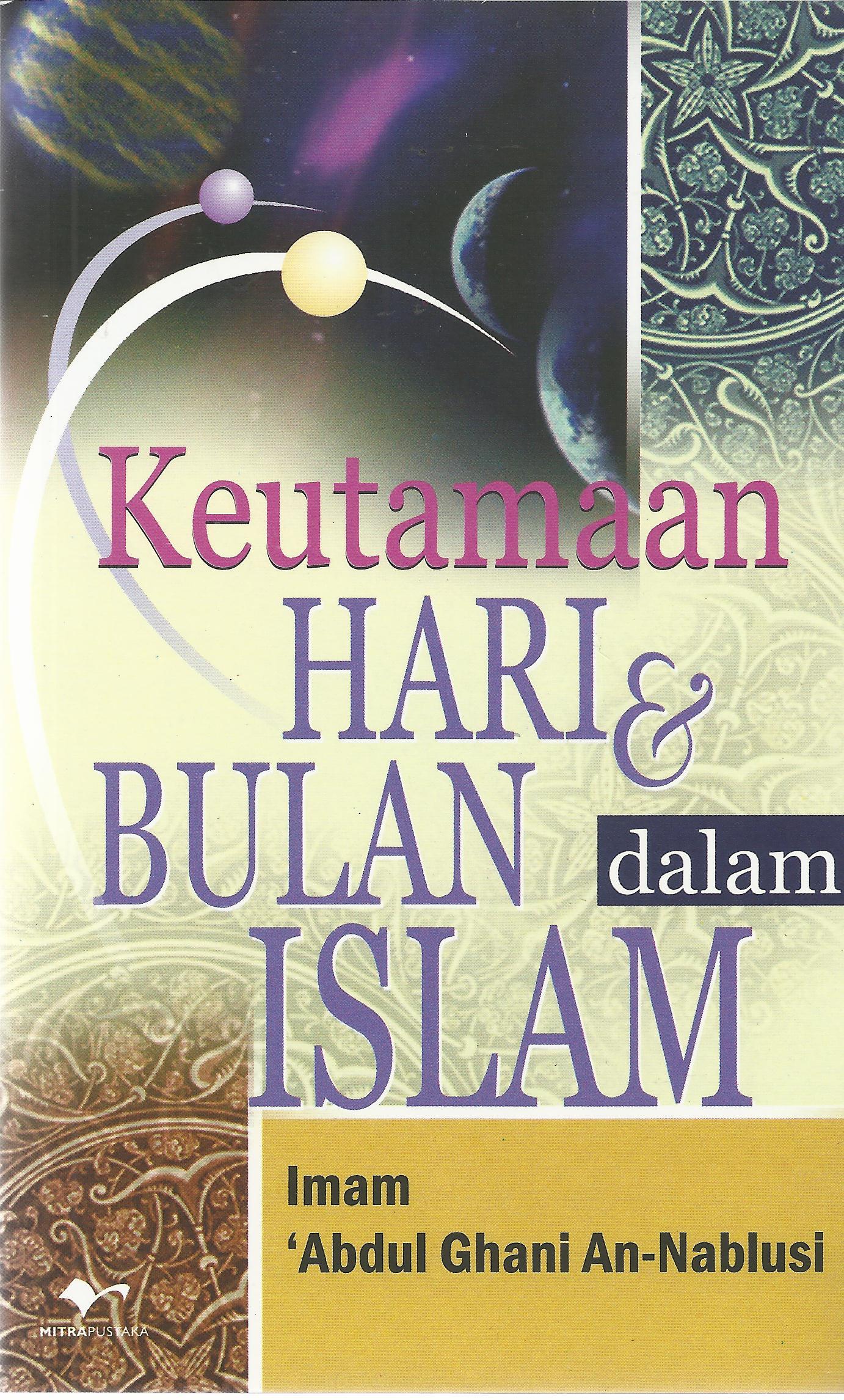 Keutamaan Hari & Bulan Dalam Islam
