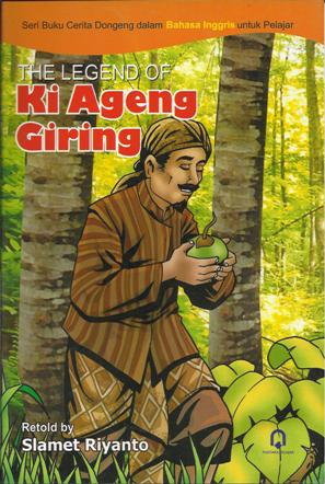 The Legend of Ki ageng Giring