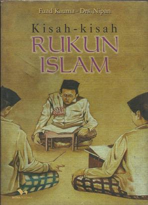 Kisah-kisah Rukun Islam