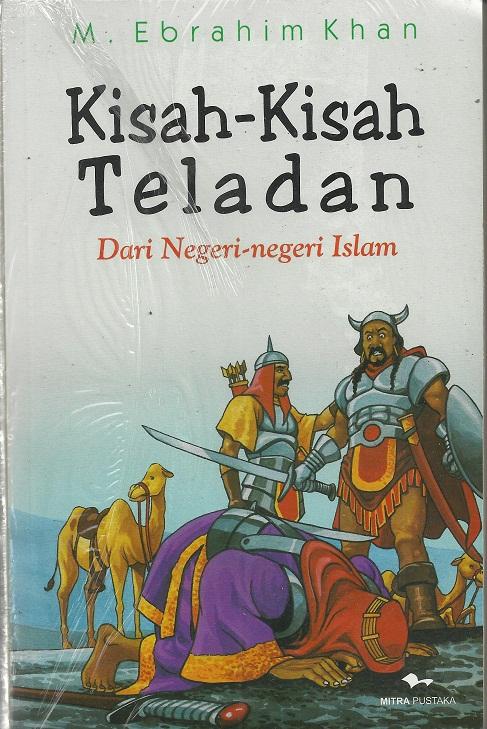 Kisah-Kisah Teladan, Dari Negeri-Negeri Islam