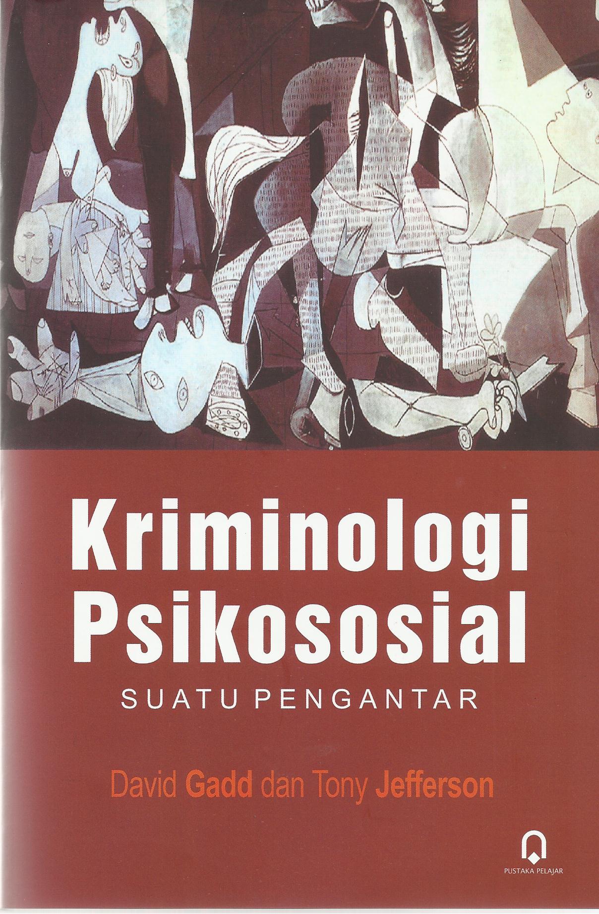 Kriminologi Psikososial Suatu Pengantar
