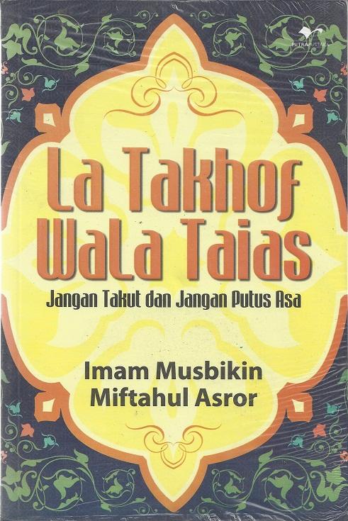 La Takhof Wala Taias