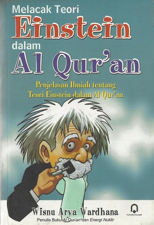 Melacak Teori Einstein dalam Al Quran