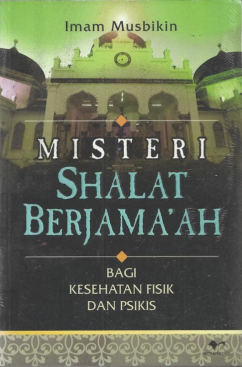 Misteri Shalat Berjamaah
