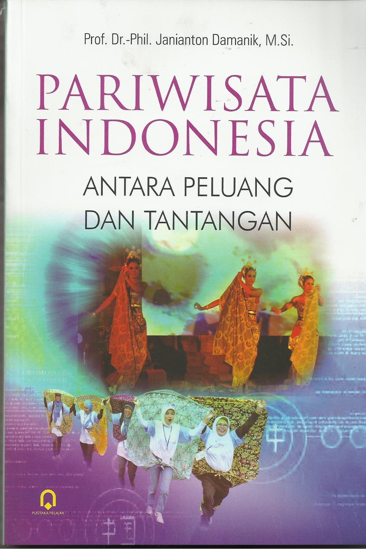 Pariwisata Indonesia Antara Peluang dan Tantangan