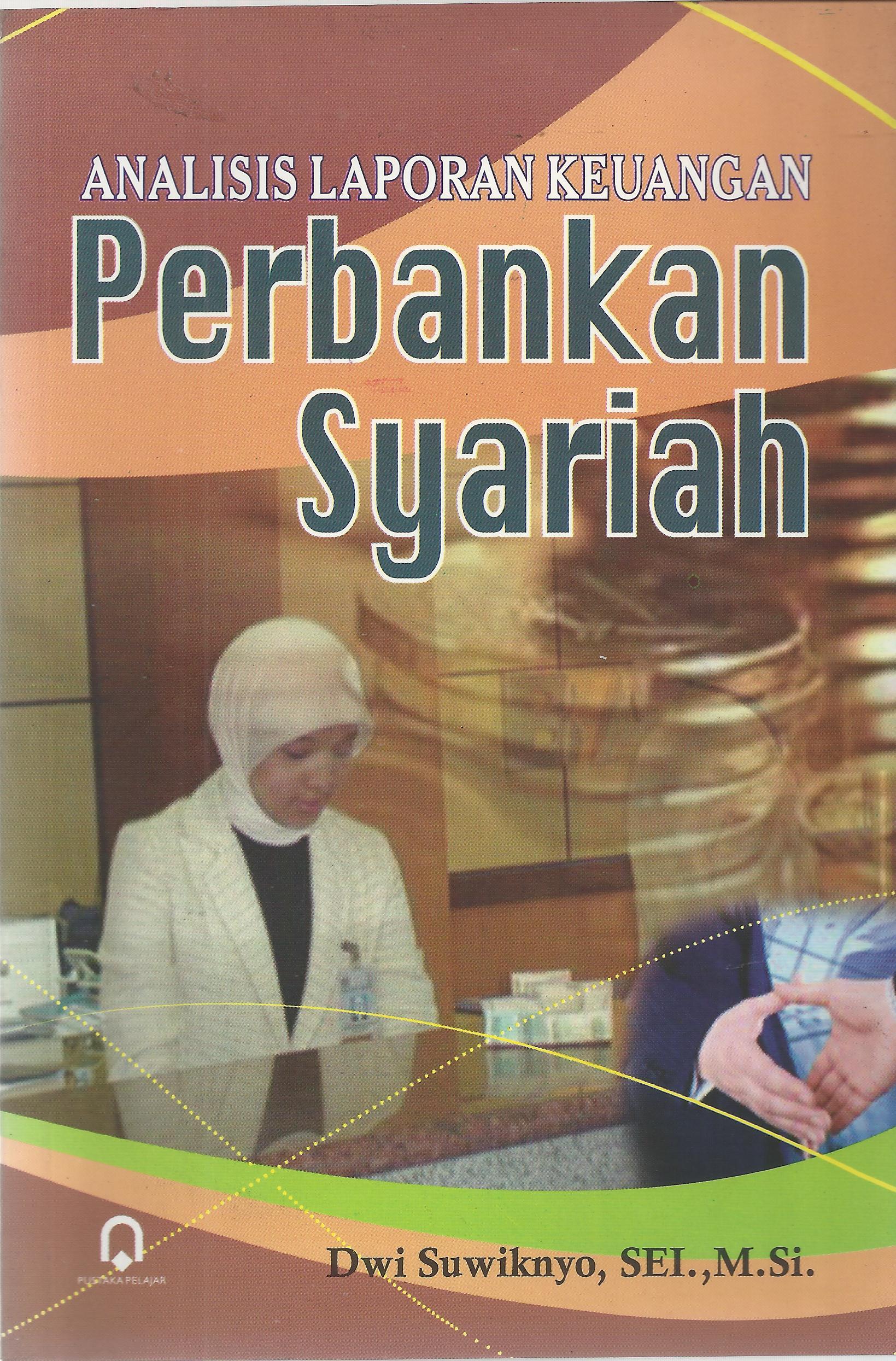 Analisis Laporan Keuangan Perbankan Syariah