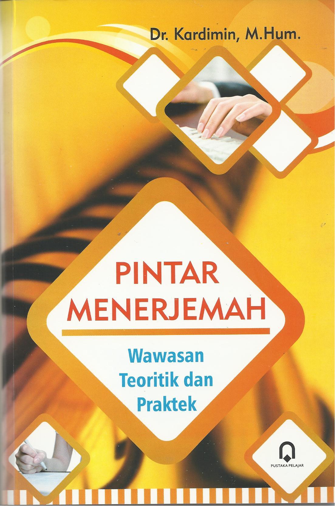 Pintar Menerjemah Wawasan Teoritik dan Praktek