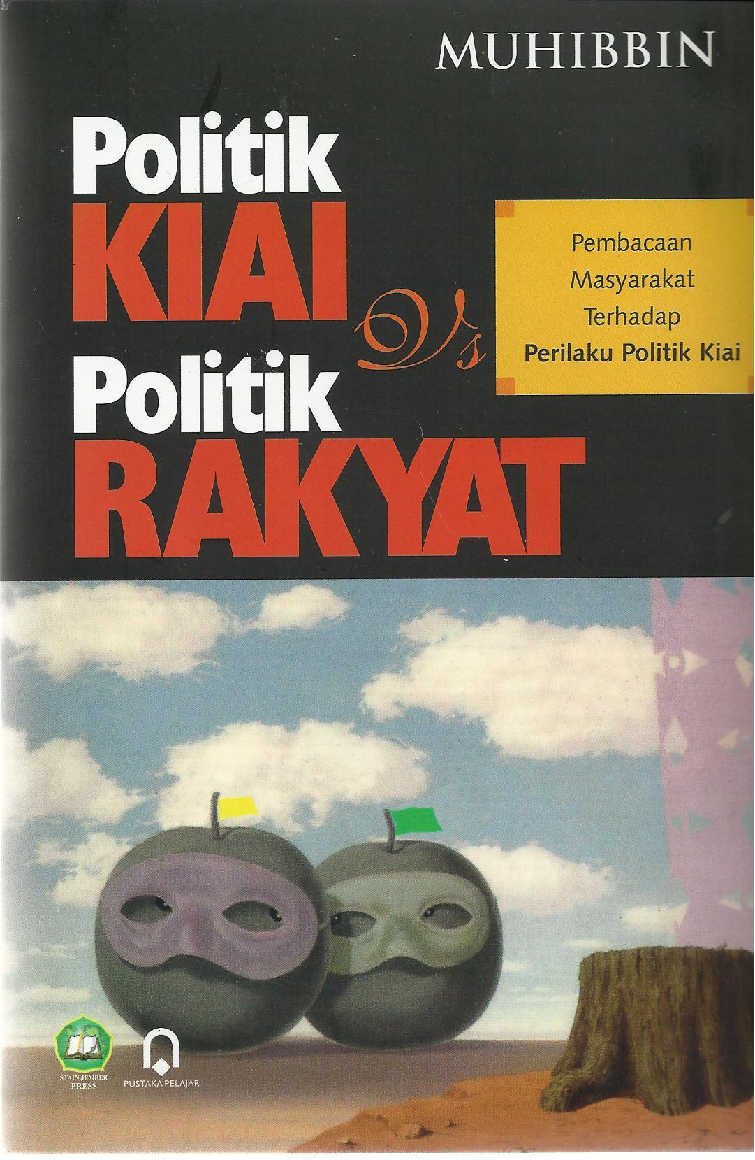 Politik Kiai dan Politik rakyat