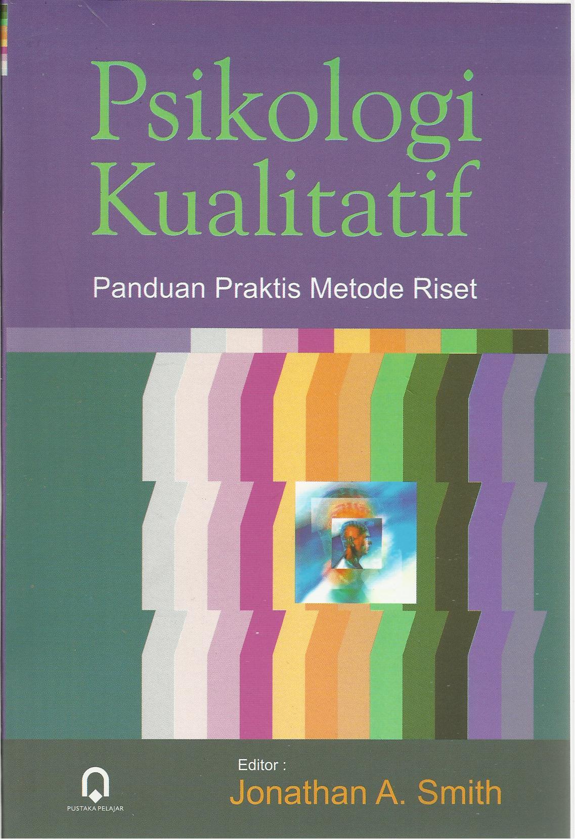 Psikologi Kualitatif : Panduan Praktis Metode Riset