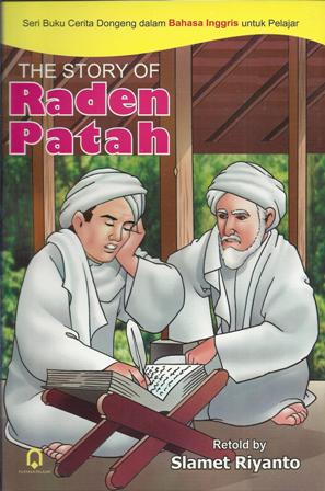 The Story of Raden Patah