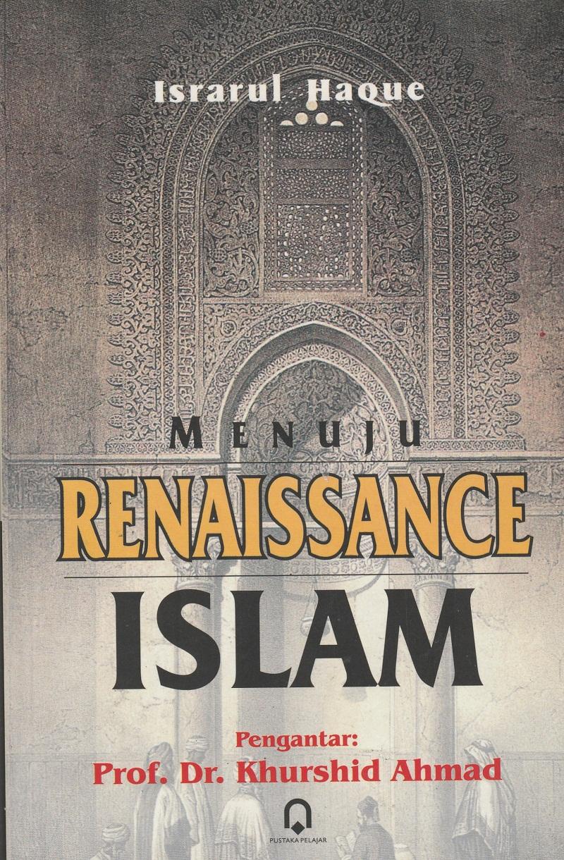 Menuju Renaissance Islam