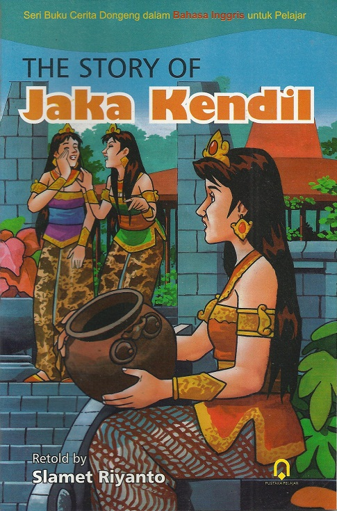The Story Of Jaka Kendil