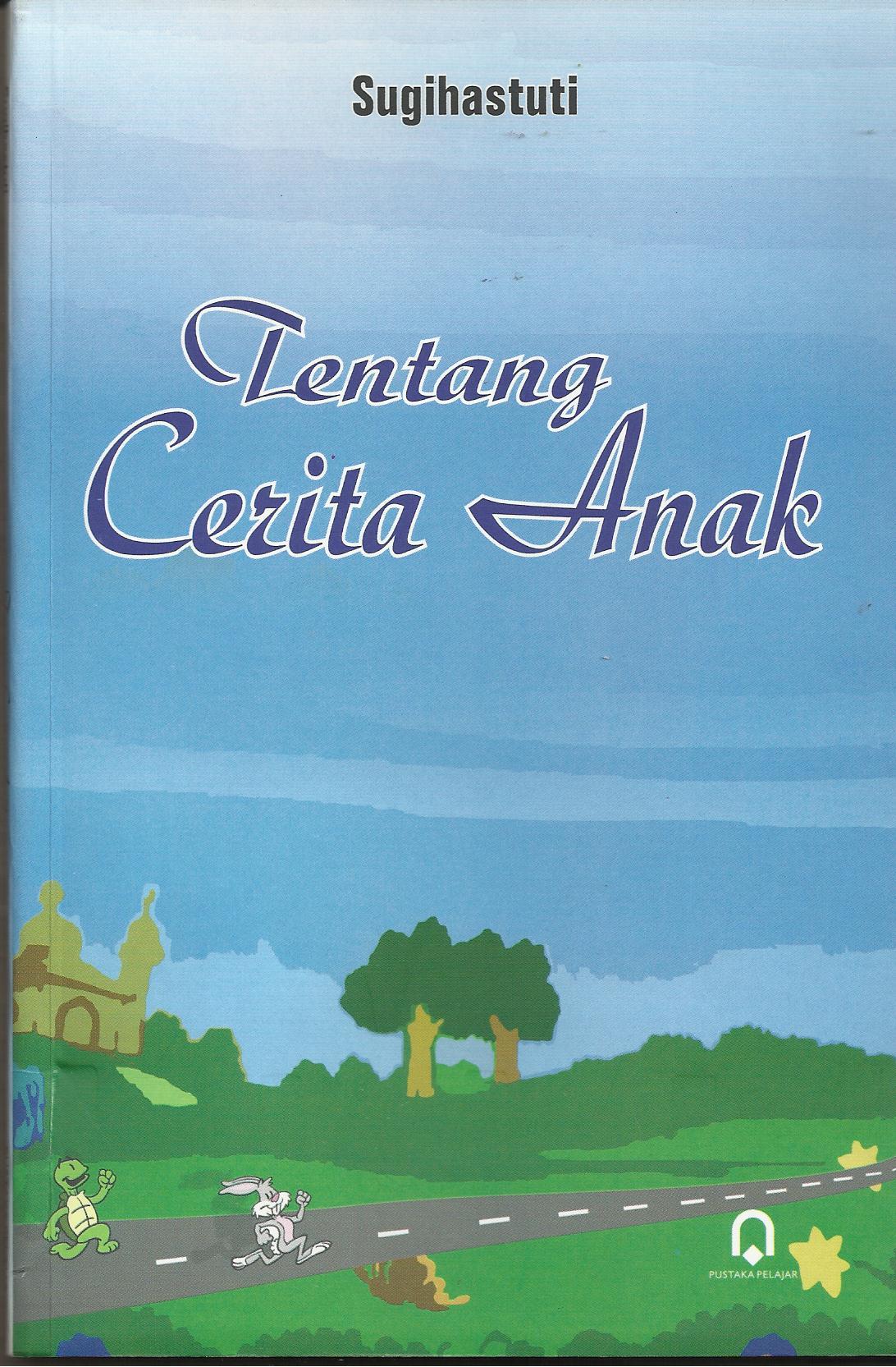 Tentang Cerita Anak (Edisi Revisi)