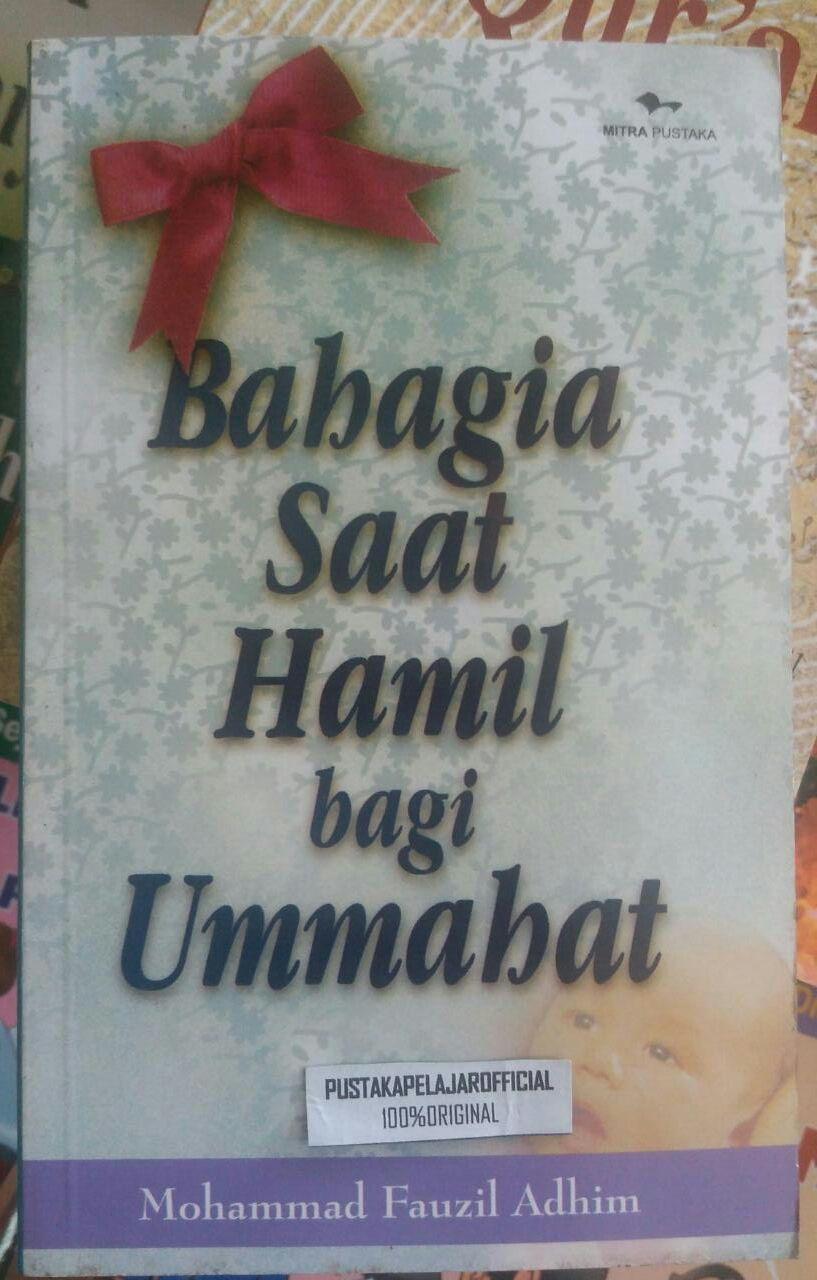 Bahagia Saat Hamil bagi Ummahat
