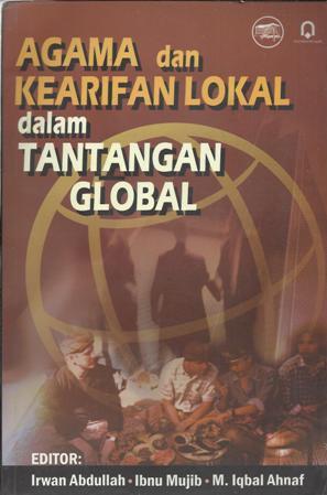 Agama dan Kearifan Lokal dalam Tantangan Global
