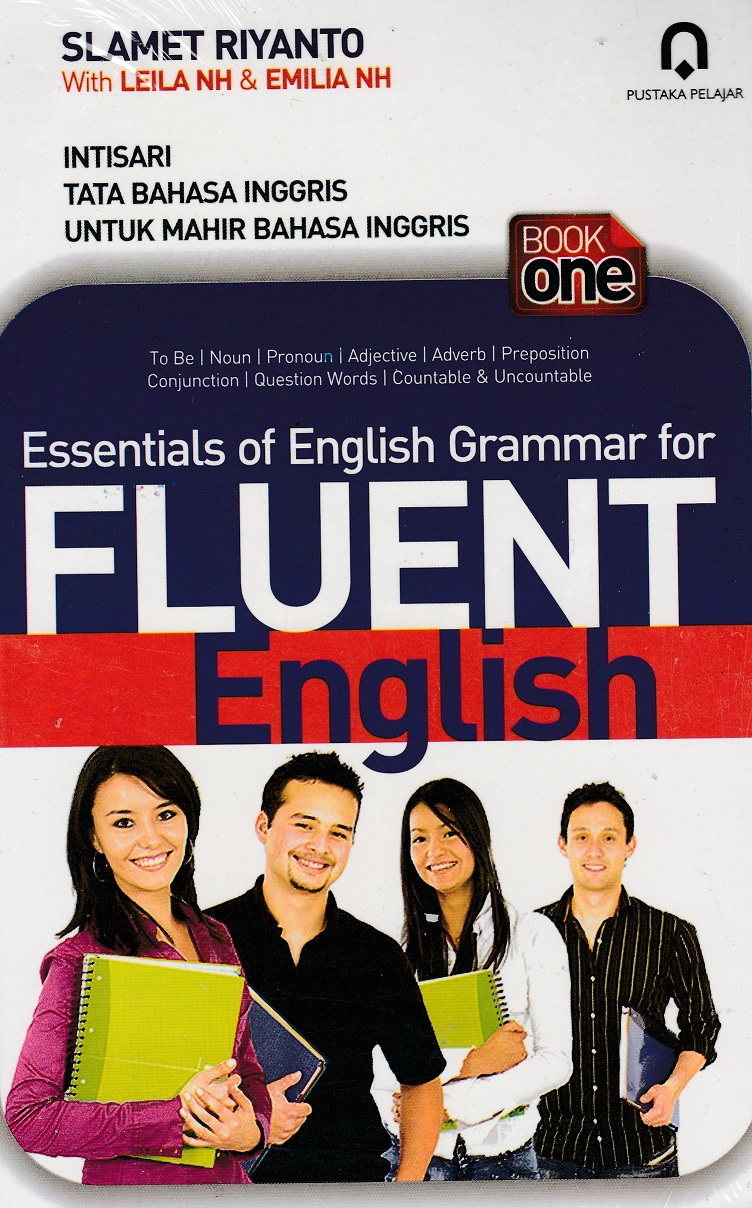 Essentials of English Grammar For Fleunt English (buku 1)