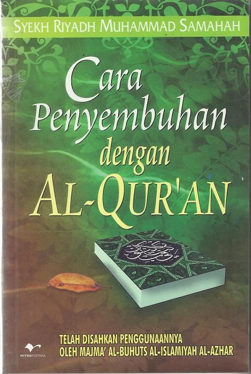 Cara Penyembuhan Dengan Al-Quran