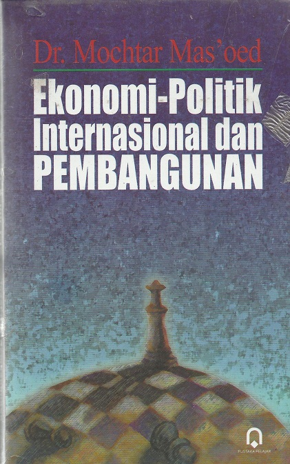 Ekonomi-Politik Internasional dan Pembangunan