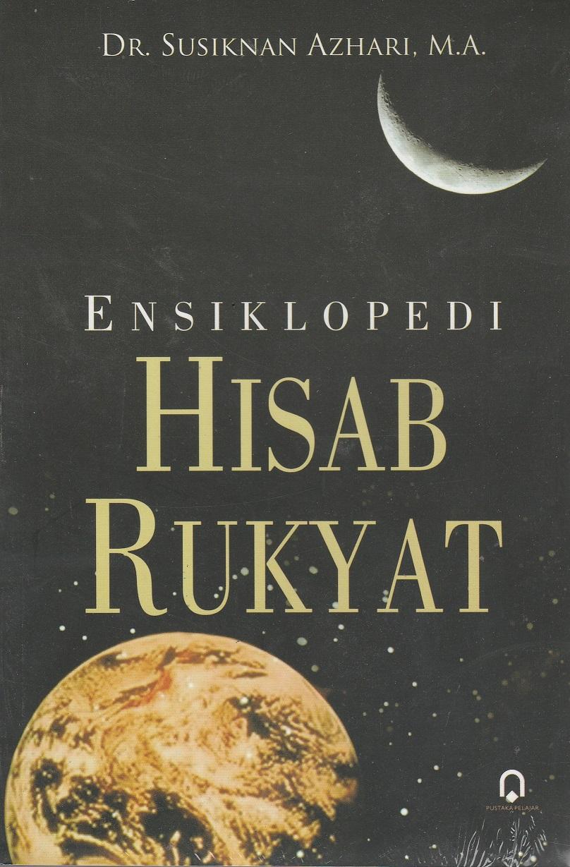 Ensiklopedi Hisab Rukyat (Edisi Revisi)