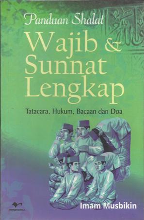 Panduan Shalat Wajib & Sunnat Lengkap
