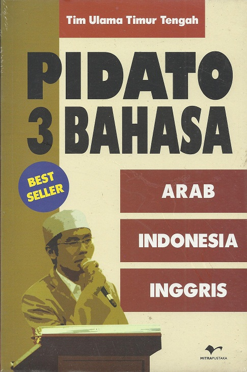 Pidato 3 Bahasa (Arab, Indonesia, Inggris)