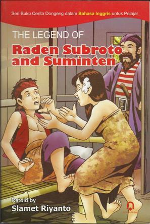 The Legend of Raden Subroto dan Suminten