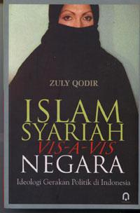 Islam Syariah Vis-A-Vis Negara