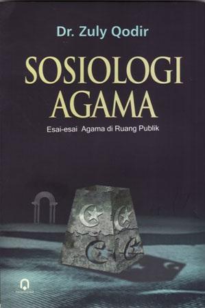 Sosiologi Agama Esai Esai di Ruang Publik